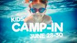 Kids Camp-In 2017