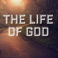 The Life of God