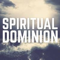 Spiritual Dominion