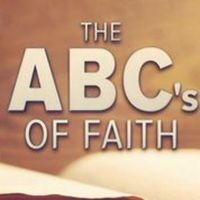 The ABCs of Faith